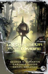 Le Chasseur et son Ombre [2008]