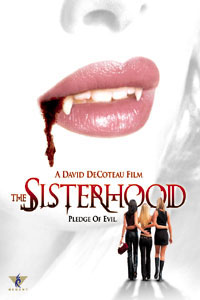 The Sisterhood - Les filles du Diable [2004]