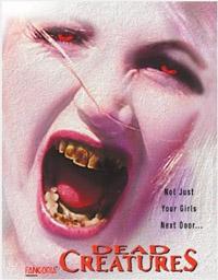 Moi, zombie: chroniques de la douleur / Memoires d'un zombie : Dead Creatures [2006]