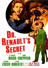 Dr. Renault's Secret [1942]