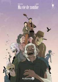 Ma vie de Zombie #1 [2008]