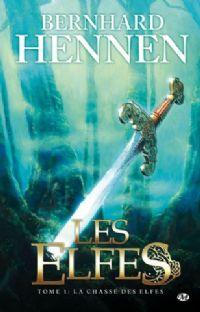 Les Elfes : La Chasse des elfes #1 [2008]