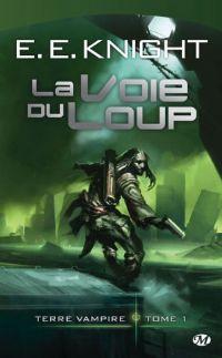 Terre vampire : La Voie du Loup #1 [2008]