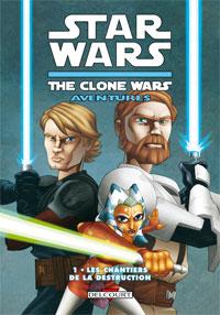 Star Wars : Clone Wars Aventures 1. Les Chantiers de la destruction [#1 - 2008]