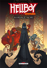 Hellboy Aventures 1. Mariage noir #1 [2008]
