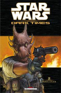Star Wars : Dark Times : Parallèles #2 [2008]