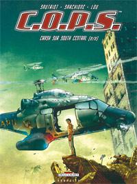 C.O.P.S. / COPS : C.O.P.S. 2. Crash sur South Central #2 [2008]