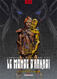 Le Monde d'Arkadi : Le Jour de l'arche #9 [2008]