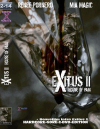 Exitus Interruptus : Exitus II - House of Pain [2008]