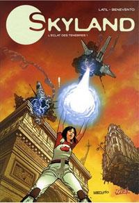 Skyland, le nouveau monde : Skyland, Tome 1 : L'éclat des ténèbres [#1 - 2008]