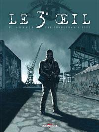 Le 3e OEil : Arnaud #1 [2008]