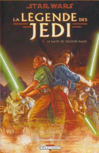 Star Wars : Le Légende des Jedi : Le Sacre de Freedon Nard [#3 - 2008]