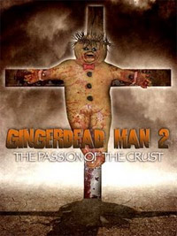 Gingerdead Man : Ginger dead Man 2 [2009]