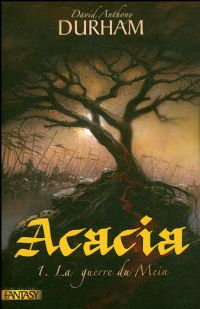 Acacia : La Guerre du Mein [#1 - 2008]