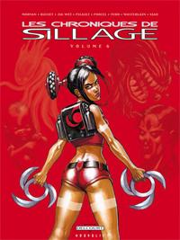 Les Chroniques de Sillage Volume 6 [2008]