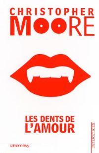 Les Dents de l'amour [2008]