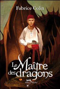 La Malédiction d'Old Haven : Le Maître des dragons #2 [2008]