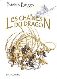Les Chaînes Du Dragon [#1 - 2008]