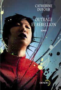Le goût de l'immortalité : Outrage et rébellion [2009]