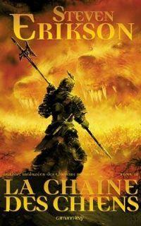 Le livre Malazeen des glorieux défunts : La Chaîne des chiens #3 [2008]