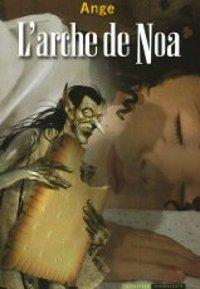 L'Arche de Noa [2008]