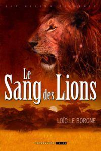 Le Sang des lions [2008]