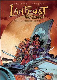 Troy / Lanfeust : Lanfeust des étoiles : Le secret des Dolphantes #7 [2007]