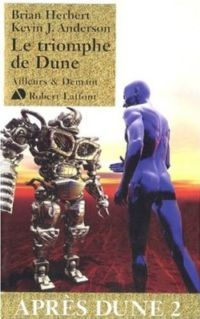 Le Triomphe de Dune [2008]