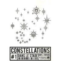 Constellations : Dans le Stade #1 [2008]