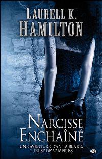Anita Blake, tueuse de vampires : Narcisse enchainé [#10 - 2009]