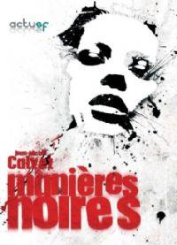Manières Noires [2008]