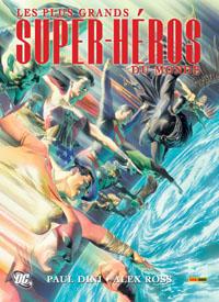 JLA : la Ligue des Justiciers : Les Plus Grands Super-héros du monde [2008]