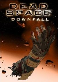 Dead Space Downfall [2008]
