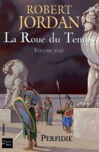 La Roue du Temps : Perfidie [#18 - 2009]