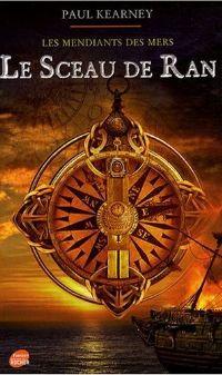 Les Mendiants des Mers : Le Sceau de Ran #1 [2008]