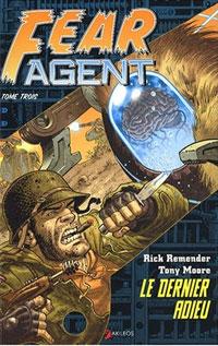 Fear Agent : Le dernier adieu #3 [2008]