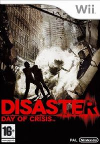Disaster : Day of Crisis [2008]