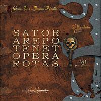 Sator Arepo Tenet Opera Rotas [2008]