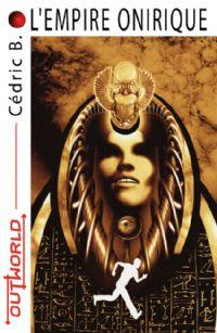 L'Empire Onirique [2009]