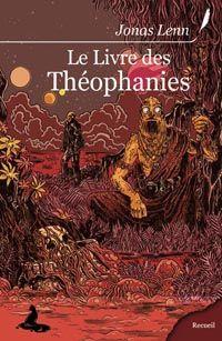 Le Livre des théophanies [2008]