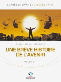 Une Brève histoire de l'avenir - volume 1 [2008]