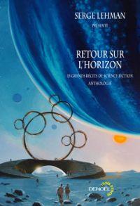 Retour sur l'horizon [2009]