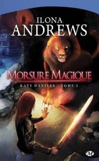 Kate Daniels : Morsure Magique #1 [2009]