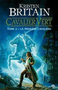 Cavalier Vert : La Première Cavalière #2 [2009]