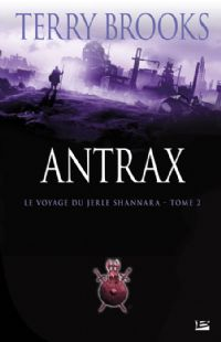 Le Voyage du Jerle Shannara : Antrax #2 [2009]