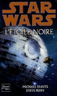 Star Wars : L'Etoile noire [2008]