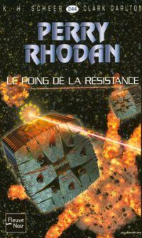 Perry Rhodan : Le Poing de la Résistance [#244 - 2008]