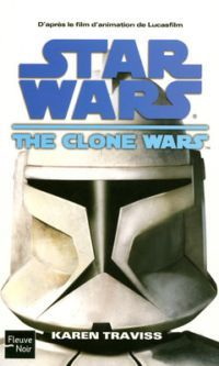 Star Wars Clone Wars : Star Wars : The Clone Wars [2008]