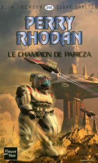 Perry Rhodan : Le Champion de Paricza #245 [2008]