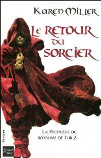 La Prophétie du royaume de Lur : Le Retour du sorcier [#2 - 2009]